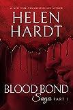 Blood Bond: 1 (Blood Bond Saga) by Helen Hardt
