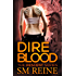 Dire Blood (The Descent Series Book 5)