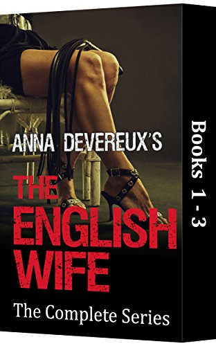 anna-devereuxs-the-english-wife-the-complete-series-1-3-a-bdsm-femdom-chastity-collection