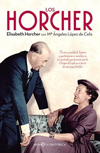 Los Horcher por Elisabeth Horcher