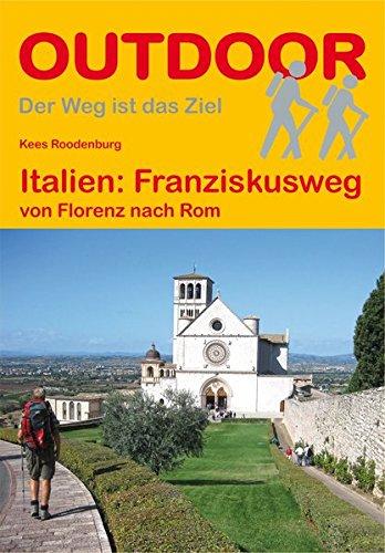 Italien: Franziskusweg (Der Weg ist das Ziel)