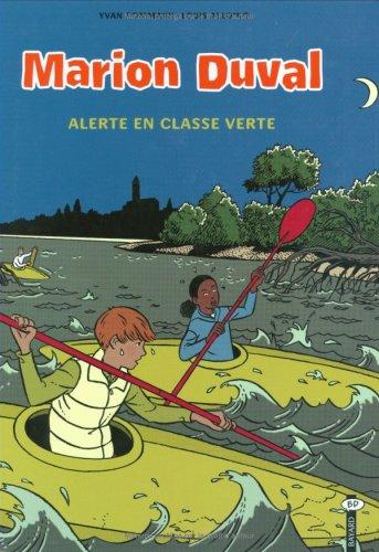 Marion Duval, Tome 17 : Alerte en classe verte