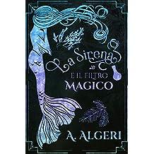 La Sirena e il filtro magico