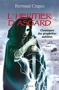 L'héritier d'Asgard par Bertrand Crapez