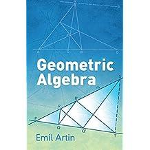 Geometric Algebra (Dover Books on Mathematics) (English Edition)