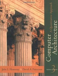 Computer Architecture: A Quantitative Approach, 3rd Edition 3rd (third) Edition by John L. Hennessy, David A. Patterson [2002]
