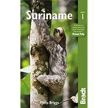 Suriname (Bradt Travel Guide Peruvian Wildlife)