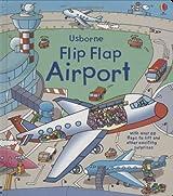 Flip Flap Airport (Hide and Seek) by Rob Lloyd Jones (2009-01-30)