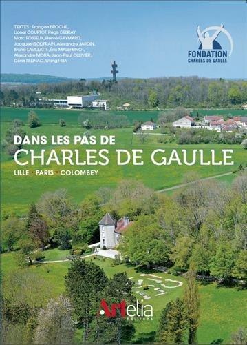 Dans les pas de Charles de Gaulle