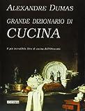 Scarica Libro Grande dizionario di cucina (PDF,EPUB,MOBI) Online Italiano Gratis