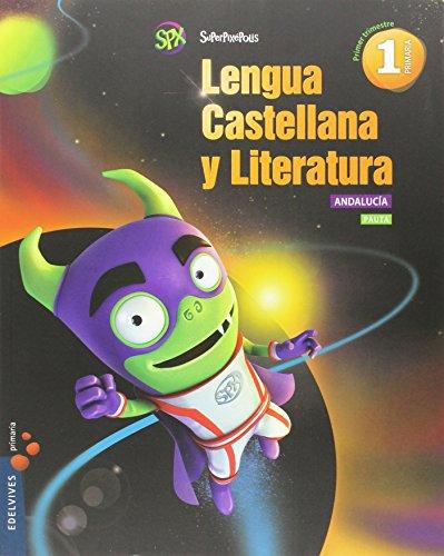Lengua castellana y lit 1º primaria (pauta) - andalucia (superpixépolis)