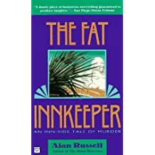 The Fat Innkeeper (Mysterious Press) by Alan Russell (1996-08-01)