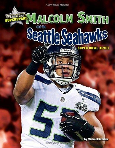 Preisvergleich Produktbild Malcolm Smith and the Seattle Seahawks: Super Bowl XLVIII (Super Bowl Superstars)
