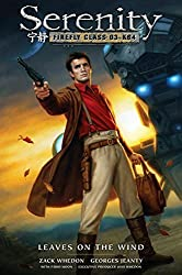 Serenity: Leaves on the Wind: 4 by Zack Whedon (2014-11-20)