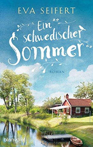 Ein schwedischer Sommer: Roman