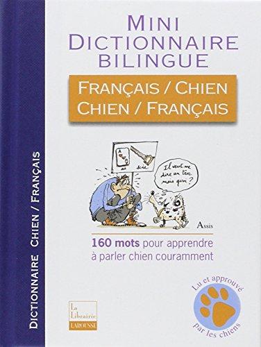 Mini dictionnaire bilingue franais-chien et chien-franais