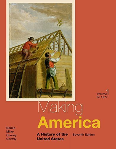 Making America: A History of the United States, Volume I: To 1877 by Carol Berkin (2014-01-01)