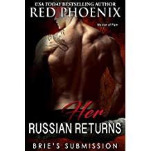 Her Russian Returns (Brie's Submission Book 15) (English Edition)