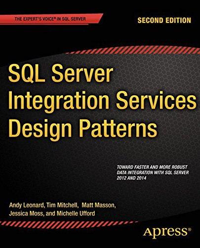 SQL Server Integration Services Design Patterns (Sql Design)
