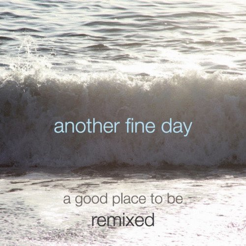 Preisvergleich Produktbild Good Place to Be Remixed