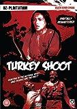 Turkey Shoot [Edizione: Regno Unito]