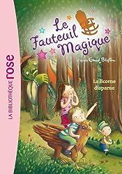 Le Fauteuil Magique 02 - La licorne disparue