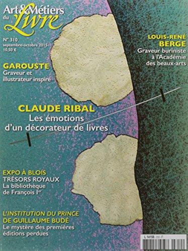 Art et Metiers du Livre N 310 Gérard Garouste Septembre/Octobre 2015