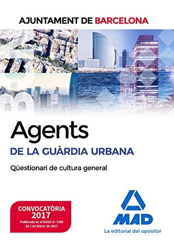 Agents de La Guàrdia Urbana de L'ajuntament de Barcelona. Qüestionari de cultura general