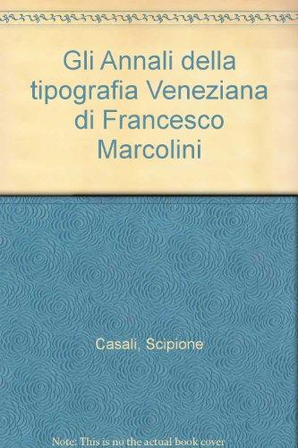gli-annali-della-tipografia-veneziana-di-francesco-marcolini
