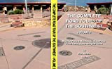 The Complete Road Tours Of The Southwest, Volume 2: National Parks & Monuments, State Parks, Tribal Parks, & Archeological Ruins