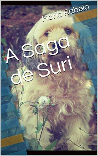 A Saga de Suri (Portuguese Edition) por Maria Rabelo