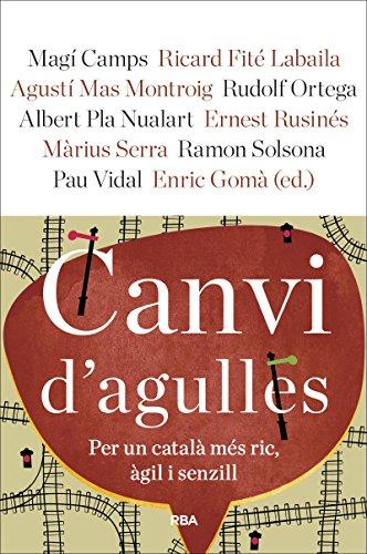 Canvi d'agulles (OTROS LA MAGRANA) por ENRIC GOMÀ I RIBAS