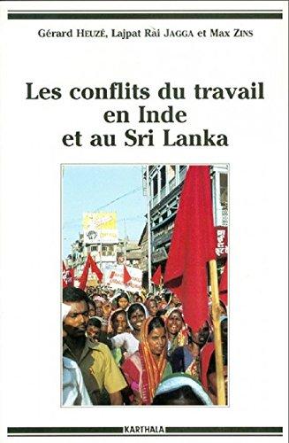 Les conflits du travail en Inde et au Sri Lanka par Gérard Heuzé