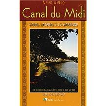 Canal du Midi - Bordeaux a Sete a Pied+Velo: RANDO.CH43