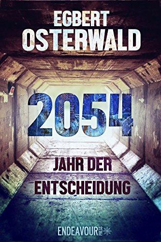 2054 - Jahr der Entscheidung von [Osterwald, Egbert]
