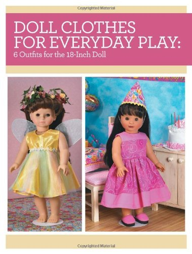 Doll Clothes for Everyday Play: 6 Outfits