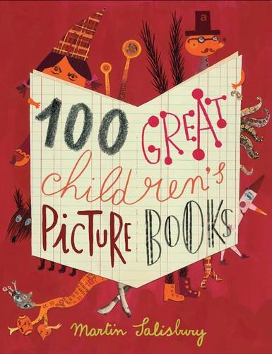 100 Great Children's Picturebooks por Martin Salisbury