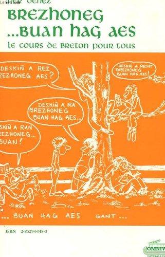 Brezhoneg. buan hag aes, le breton vite et facilement par Per Denez Pierre Denis