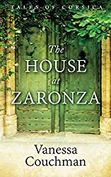 The House at Zaronza (Tales of Corsica series)