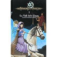 Cròniques de la Torre I. La Vall dels Llops (eBook-ePub) (Crónicas de la Torre)