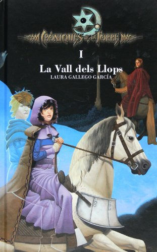 Descargar Libro Cròniques de la Torre I. La Vall dels Llops (eBook-ePub) (Crónicas de la Torre) de Laura Gallego García