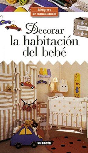 Descargar Libro Decorar la habitación del bebé (Biblioteca De Manualidades) de Equipo Susaeta