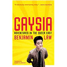 Gaysia: Adventures in the Queer East (English Edition)