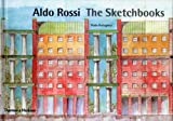 Aldo Rossi: The Sketchbooks 1990-97 by Paolo Portoghesi (2000-10-23)