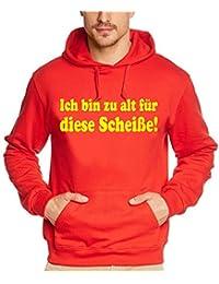 Coole-Fun-T-Shirts - Sweatshirt Ich bin zu alt fr diese Scheie ! Hoodie - Sweat-shirt Homme
