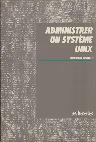 Adminitrer des systemes unix en réseau