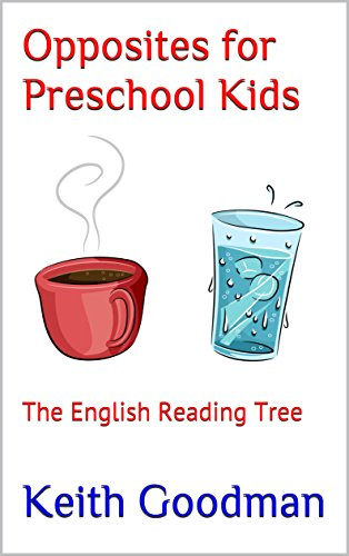 Opposites for Preschool Kids: The English Reading Tree (English Edition)
