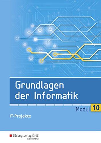 Grundlagen der Informatik: Modul 10:: Schülerband