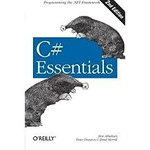 C# Essentials (2nd Edition) by Ben Albahari (2002-02-04)