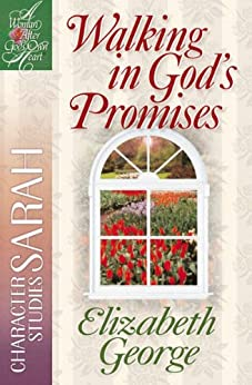 Walking in God's Promises (A Woman After God's Own Heart) (English Edition) par [George, Elizabeth]